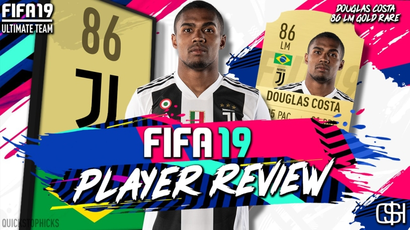 FIFA 19 DOUGLAS COSTA 86 LM GOLD PLAYER REVIEW VIDEO QUICKSTOPHICKS FUT19 RTG