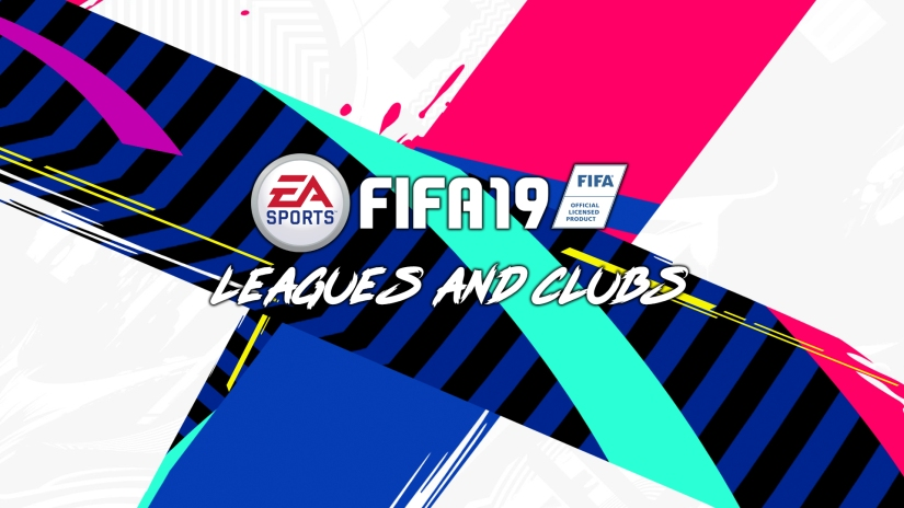 FIFA 19 LEAGUES AND CLUBS LIST
