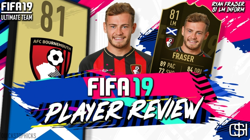 FIFA 19 RYAN FRASER 81 LM TEAM OF THE WEEK 1 TOTW INFORM