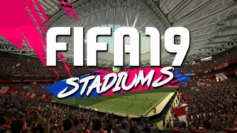 FIFA 19 STADIUMS LIST NEW FIFA 19 STADIUMS QUICKSTOPHICKS