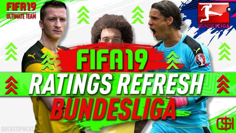 FIFA 19 RATINGS REFRESH REDDIT LEAK BUNDESLIGA RATINGS REFRESH FIFA 19 QSH QUICKSTOPHICKS