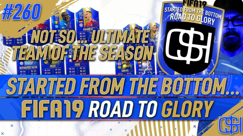 FIFA 19 ROAD TO GLORY FIFA 19 ULTIMATE TEAM QUICKSTOPHICKS FIFA 19 RTG EPISODE 260 ULTIMATE TEAM OF THE SEASON