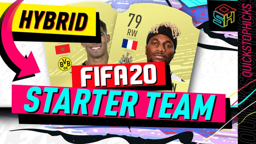 FIFA 20 ULTIMATE TEAM HYBRID STARTER TEAM YOUTUBE QUICKSTOPHICKS SQUAD BUILDER