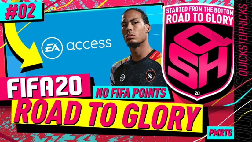 FIFA 20 ULTIMATE TEAM ROAD TO GLORY YOUTUBE VIDEO EPISODE QUICKSTOPHICKS EPISODE 2 EA ACCESS EARLY ACCESS