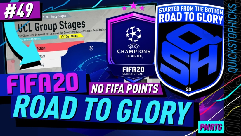 FIFA 20 ROAD TO GLORY YOUTUBE VIDEO FIFA 20 ULTIMATE TEAM ROAD TO GLORY EPISODE 49 QUICKSTOPHICKS UCL UPGRADE PACKS