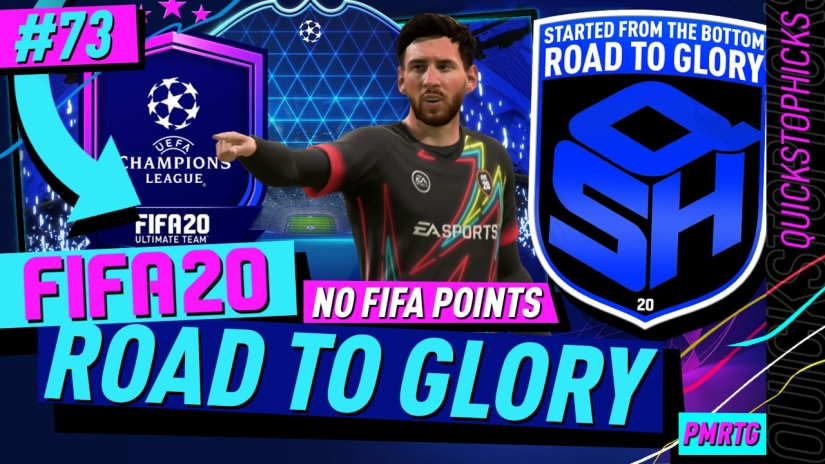 FIFA 20 ROAD TO GLORY YOUTUBE VIDEO FIFA 20 ULTIMATE TEAM ROAD TO GLORY EPISODE 73 QUICKSTOPHICKS UCL MESSI POTM SBC MESSI TOTGS