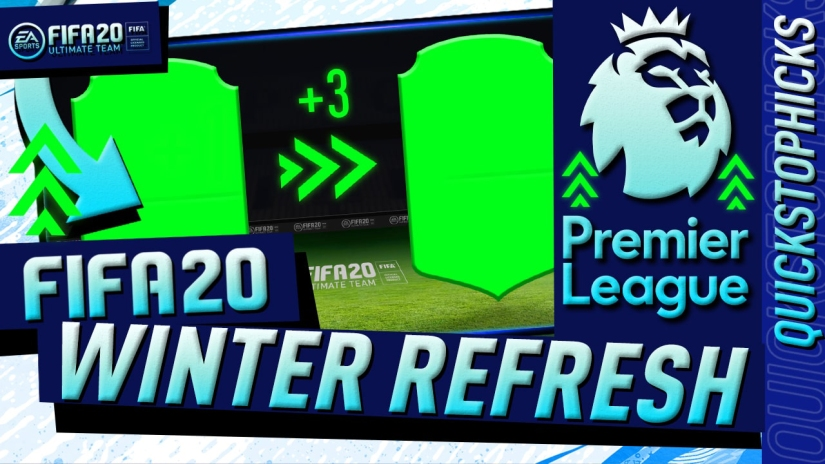 FIFA 20 WINTER REFRESH PREMIER LEAGUE UPGRADES QUICKSTOPHICKS YOUTUBE WINTER UPGRADES